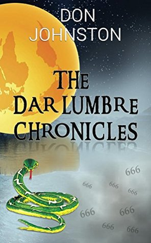 The Dar Lumbre Chronicles by Don Johnston