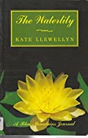 The Waterlily: A Blue Mountains Journal