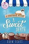 A Sweet Death (A Stoneybrook Mystery, #3)