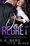 "One Regret (The ""One"" #2)"