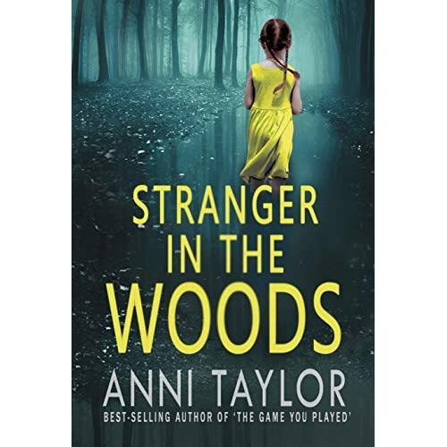 Stranger in the Woods by Anni Taylor