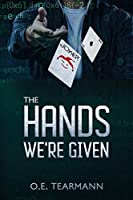 The Hands We're Given (Aces High, Jokers Wild #1)