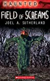 Field of Screams (Haunted, #4) ebook review
