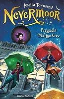 Przypadki Morrigan Crow (Nevermoor, #1)