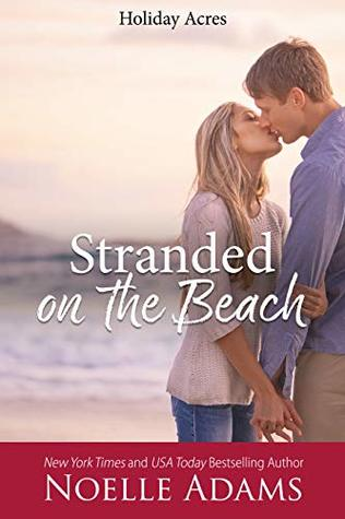 Stranded on the Beach (Holiday Acres, #1)