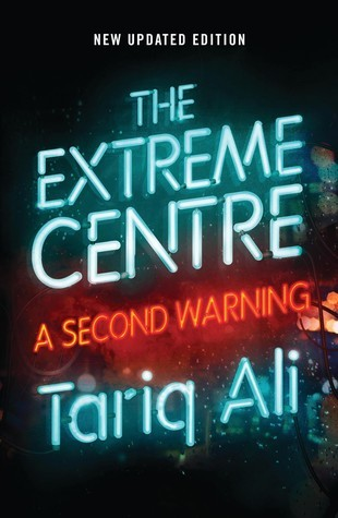 The Extreme Centre A Second Warning, New Updated Edition