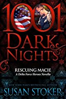Rescuing Macie (Delta Force Heroes Novella)