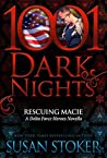 Rescuing Macie (Delta Force Heroes Novella)