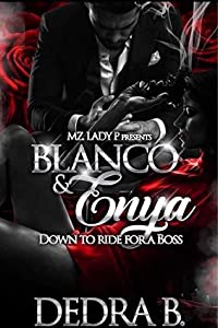 Blanco & Enya: Down to Ride for a Boss