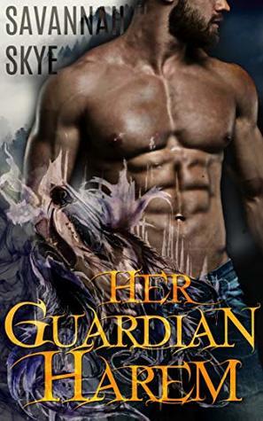 Her Guardian Harem by Savannah Skye