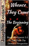 Whence They Came: The Beginning
