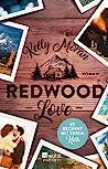 Redwood Love - Es beginnt mit einem Kuss (Redwood Ridge, #2)