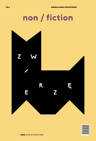 Non/fiction. Numer 4: Zwierzę
