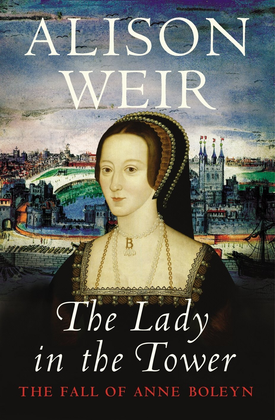 The Lady in the Tower The Fall of A