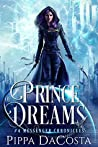Prince of Dreams by Pippa DaCosta