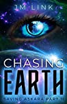 Chasing Earth (Saving Askara #2)