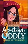 Murder at the Museum (Agatha Oddly, #2)