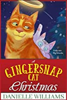 A Gingersnap Cat Christmas