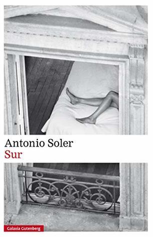 Sur by Antonio Soler