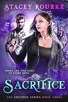 Sacrifice (Gryphon #3)