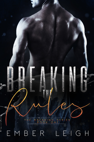 Breaking the Rules (Breaking #1)