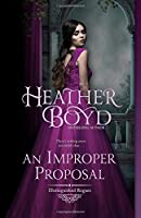An Improper Proposal (Distinguished Rogues Book 6) (Volume 6)
