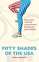 50 Shades Of The USA: One woman's 11,000 mile cycling adventure through every state of America
