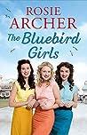 The Bluebird Girls (The Bluebird Girls #1)
