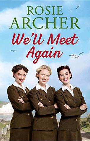 We'll Meet Again (The Bluebird Girls #2)