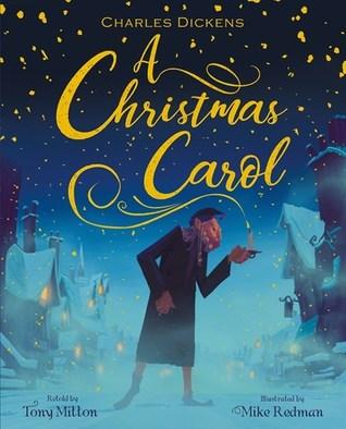 Charles Dickens A Christmas Carol by Tony Mitton