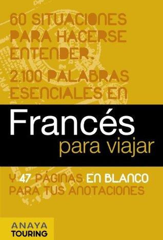 Frances Para Viajar French For Travel By Elena Almaraz Lucas