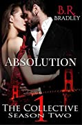 Absolution: The Collective Season Two, Episode 1