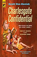 Charlesgate Confidential (Hard Case Crime)