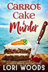 Carrot Cake & Murder (Sweet Treats Mystery, #7)