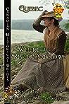 Where the River Narrows: (Quebec) (Canadian Historical Brides Book 12)