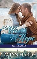 Waves of Hope (Silver Script Novels #7)