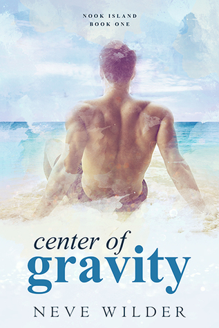 Center Of Gravity by Neve Wilder