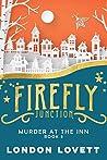 Murder at the Inn (Firefly Junction #3)