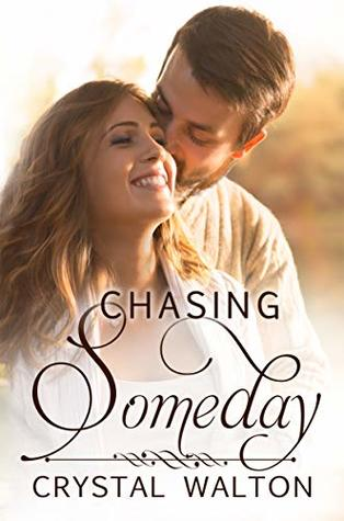 Chasing Someday (Home In You #4)