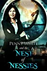 The Nest of Nessies (Penny White #6)