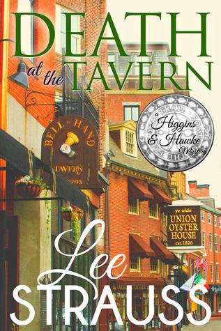 Death at the Tavern (A Higgins & Hawke Mystery, #1)