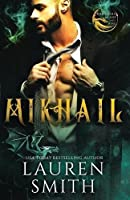 Mikhail: A Royal Dragon Romance (Brothers of Ash and Fire)
