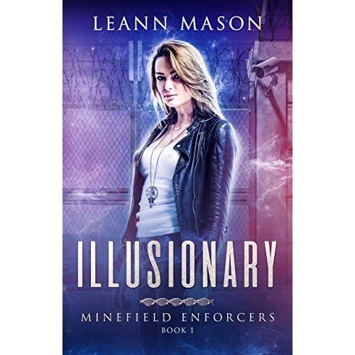 Illusionary By Leann Mason