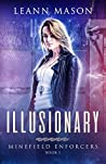 Illusionary (Minefield Enforcers #1)