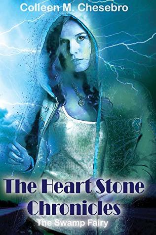 The Heart Stone Chronicles by Colleen M. Chesebro
