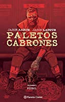 Paletos cabrones nº 02: Volumen 2 - Fútbol (Southern Bastards)