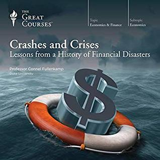 Lessons from a History of Financial Disasters - Connel Fullenkamp, Ph.D.