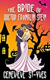 The Bride of Doctor Franklin Stein