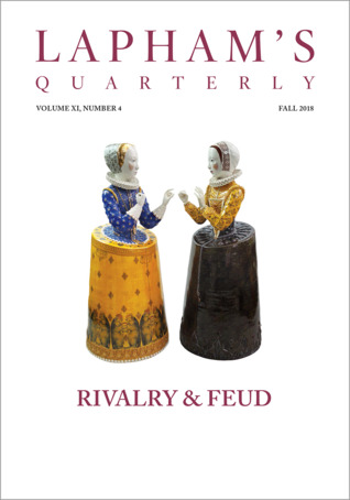 Lapham's Quarterly: Rivalry & Feud (Fall 2018)