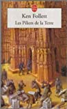 Les Piliers de la Terre by Ken Follett